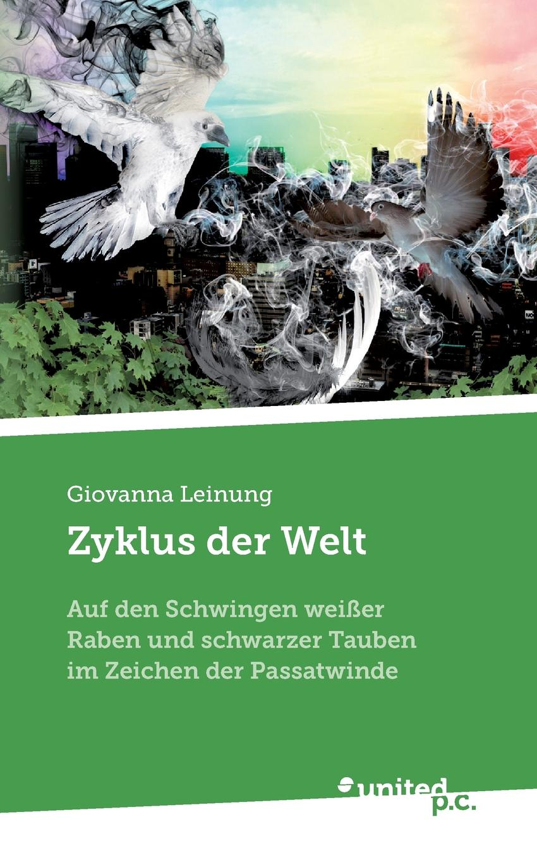 цена Giovanna Leinung Zyklus der Welt онлайн в 2017 году