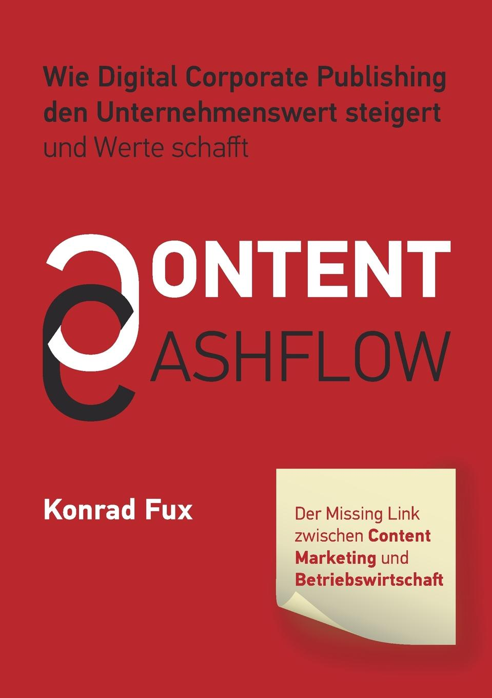 Konrad Fux Content . Cashflow daniela schultz wandel des outbound zum inbound marketing content marketing als erfolgs und zukunftsfaktor hinsichtlich markenfuhrung und unternehmenskommunikation