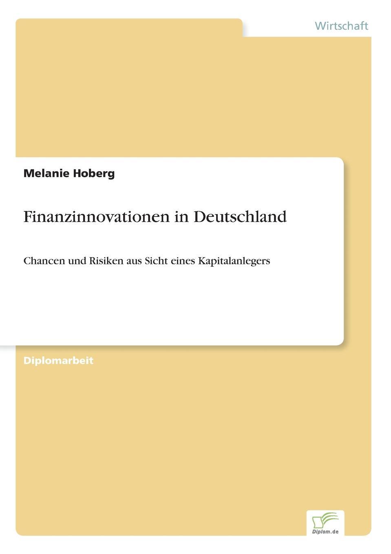 Melanie Hoberg Finanzinnovationen in Deutschland alexander schwaier turbo index zertifikate als alternative spekulationsinstrumente zu traditionellen hebelprodukten fur privatanleger in deutschland