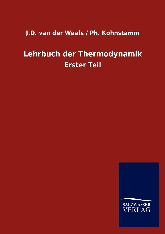J.D. van der Kohnstamm Ph. Waals Lehrbuch der Thermodynamik louisa van der does zeichen der zeit zur symbolik der volkischen bewegung