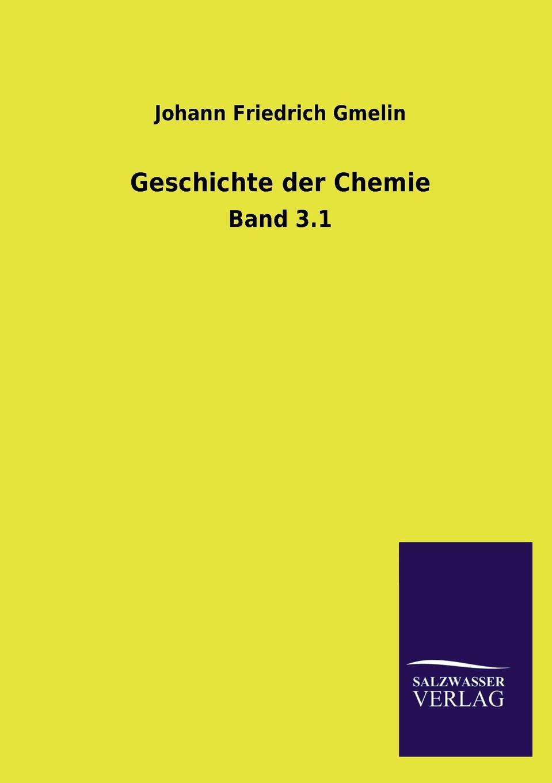 Johann Friedrich Gmelin Geschichte der Chemie johann friedrich kind der freischutz