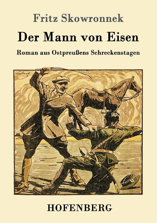 Fritz Skowronnek Der Mann von Eisen george samuel clason der reichste mann von babylon