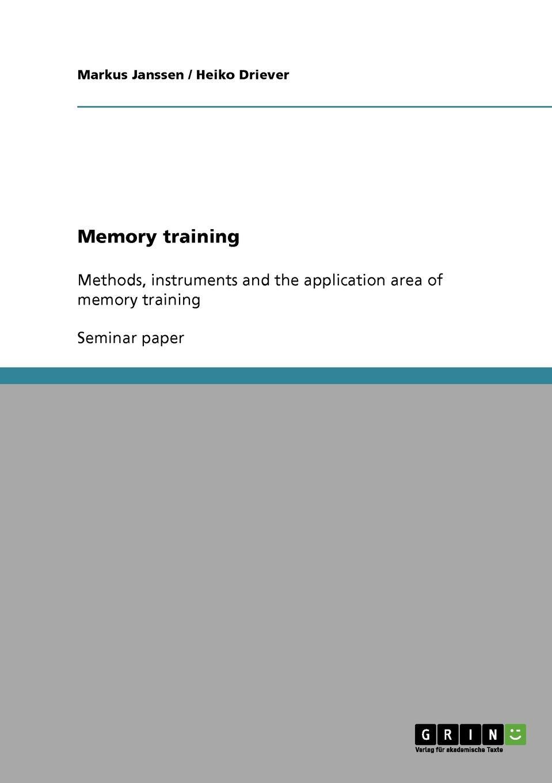 Markus Janssen, Heiko Driever Memory training memory wall
