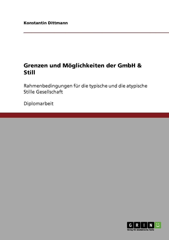 Konstantin Dittmann Grenzen und Moglichkeiten der GmbH . Still