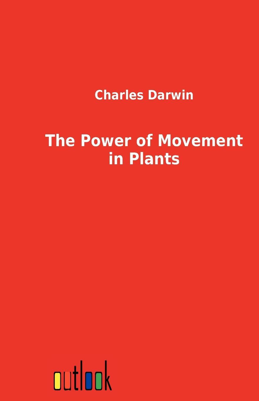 Charles Darwin The Power of Movement in Plants michael ruse charles darwin
