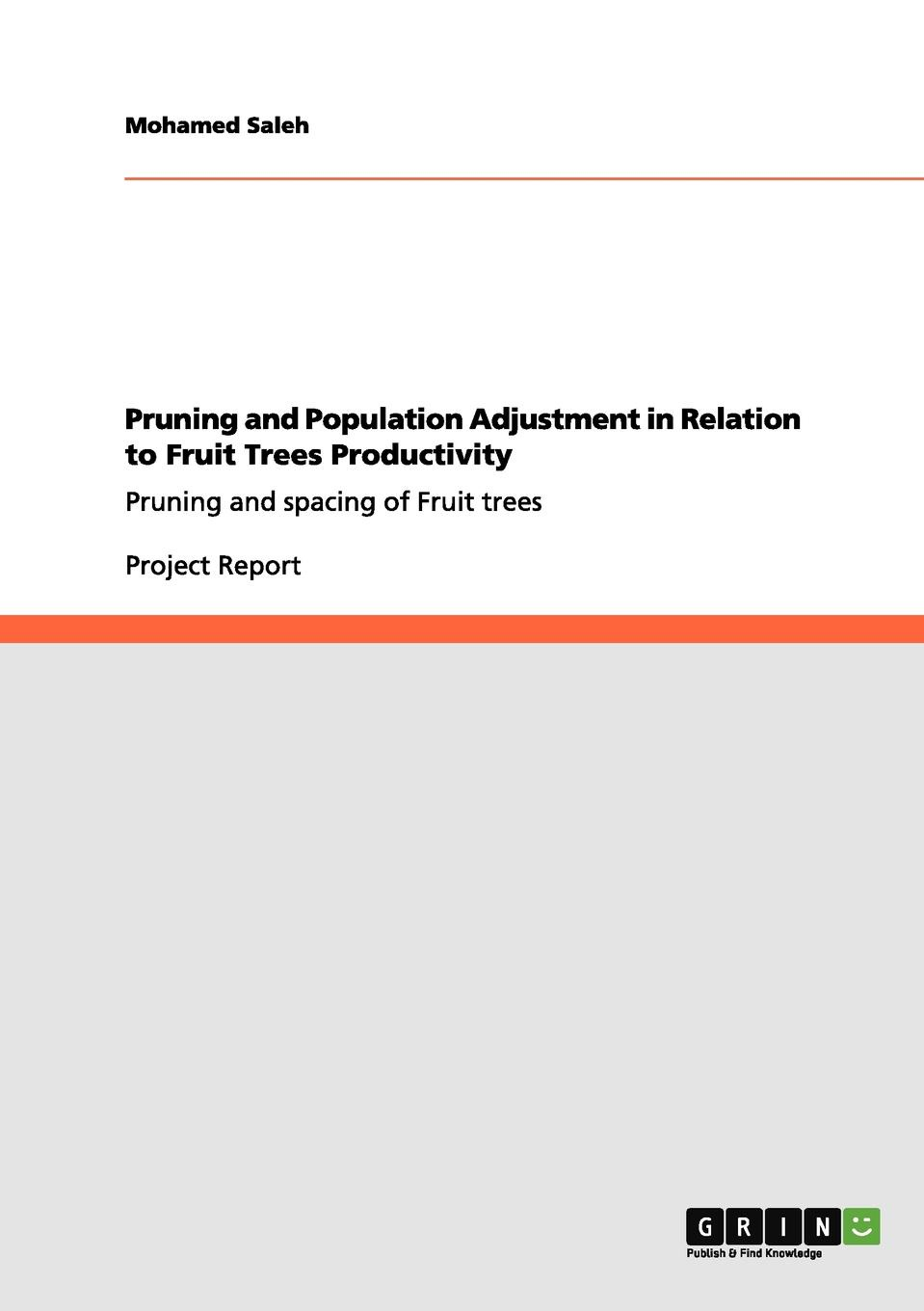 Mohamed Saleh Pruning and Population Adjustment in Relation to Fruit Trees Productivity
