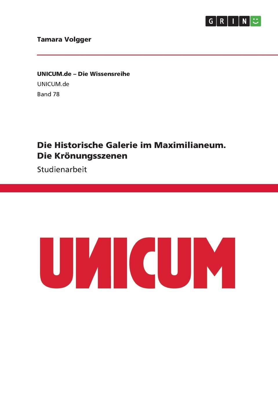 Tamara Volgger Die Historische Galerie im Maximilianeum. Die Kronungsszenen galerie junge kunst