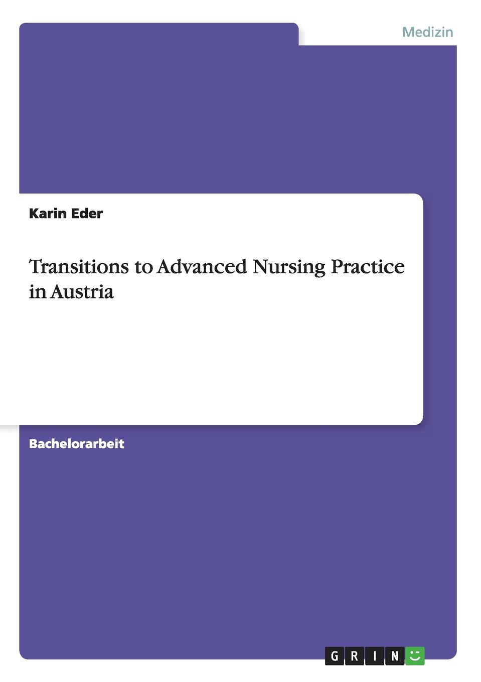 Karin Eder Transitions to Advanced Nursing Practice in Austria brown marie annette the advanced practice registered nurse as a prescriber