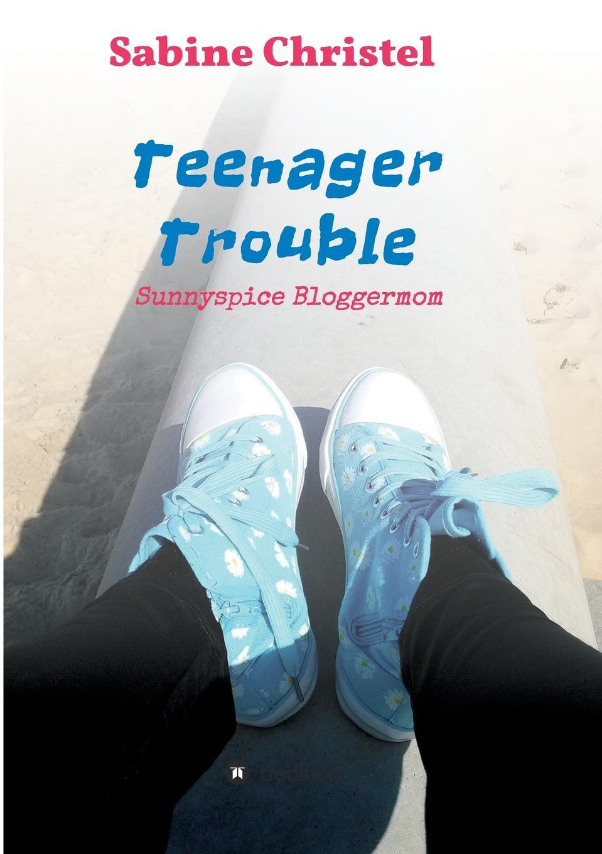 Sabine Christel Teenager Trouble rueck manu ich und meine manner
