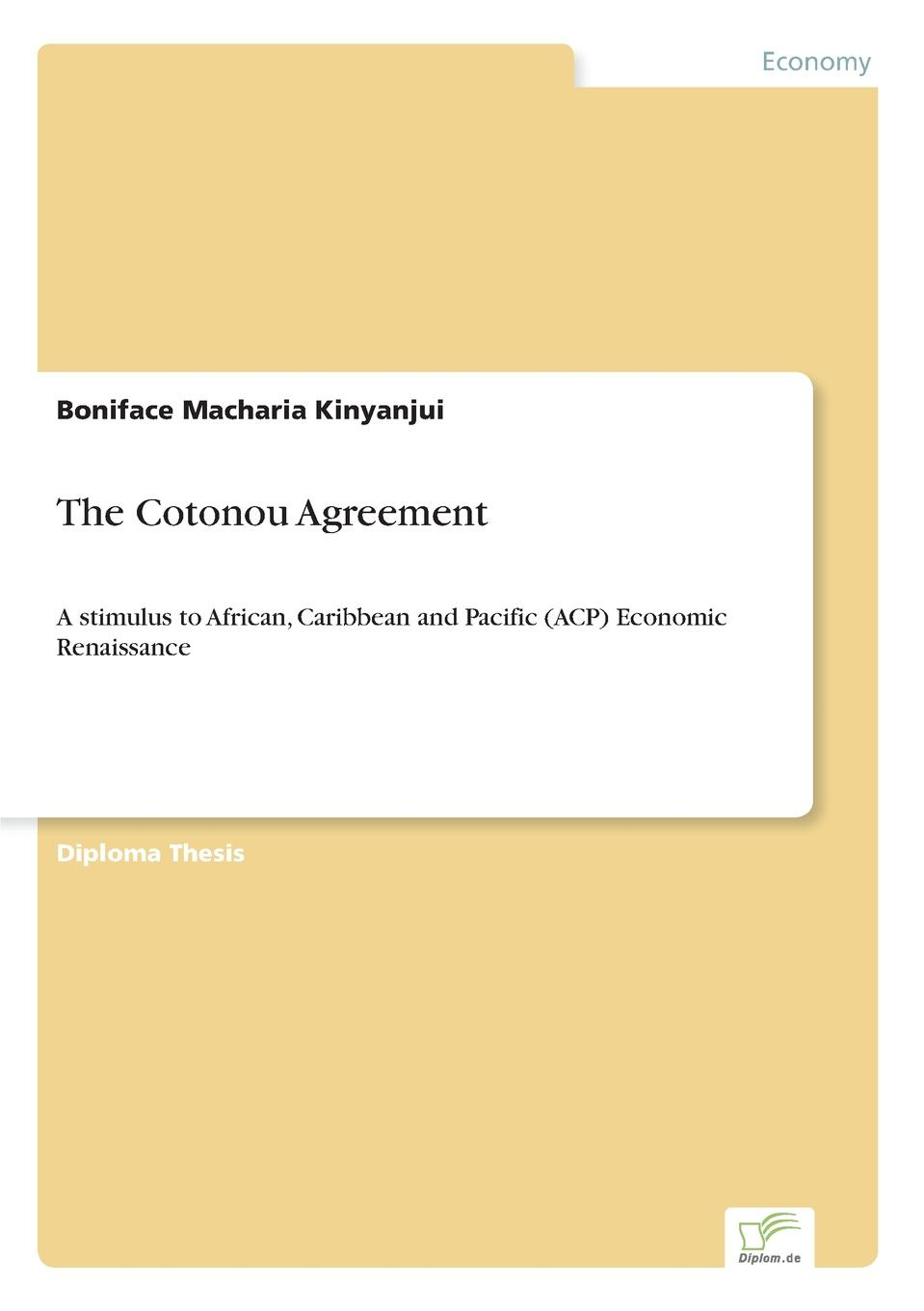 Boniface Macharia Kinyanjui The Cotonou Agreement недорго, оригинальная цена