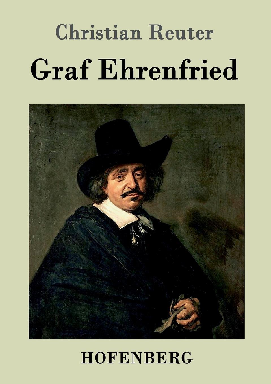 Christian Reuter Graf Ehrenfried günter christian möller altdrachenstein