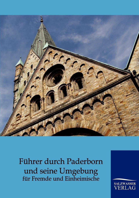 Fuhrer durch Paderborn und seine Umgebung illustrierter fuehrer durch strassburg i e und umgebung