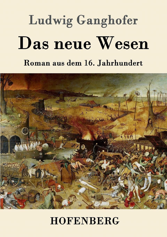 Ludwig Ganghofer Das neue Wesen karl ludwig michelet das system der philosophischen moral
