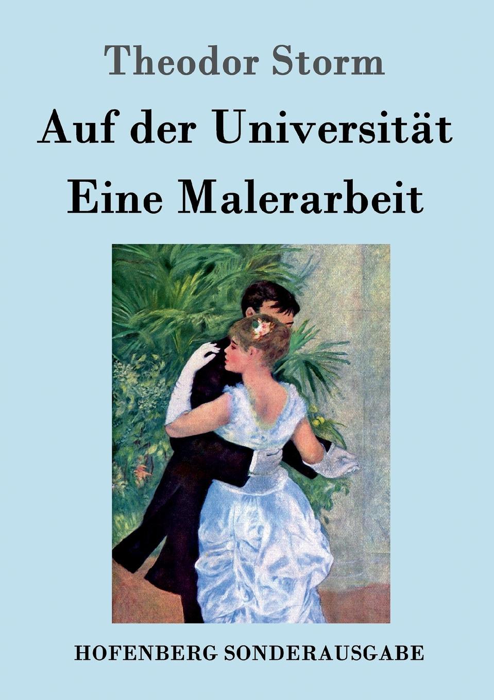 Theodor Storm Auf der Universitat / Eine Malerarbeit theodor storm gedichte