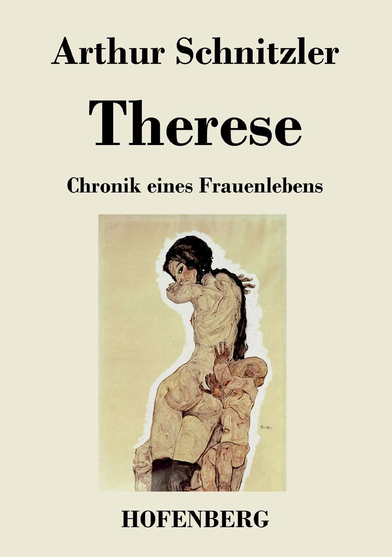 Arthur Schnitzler Therese schnitzler arthur playing with love liebelei