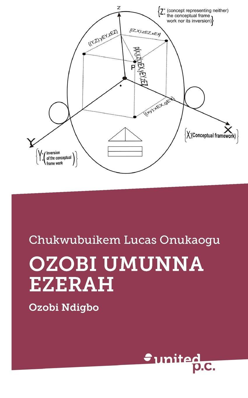 Chukwubuikem Lucas Onukaogu OZOBI UMUNNA EZERAH steve clarke the justification of religious violence