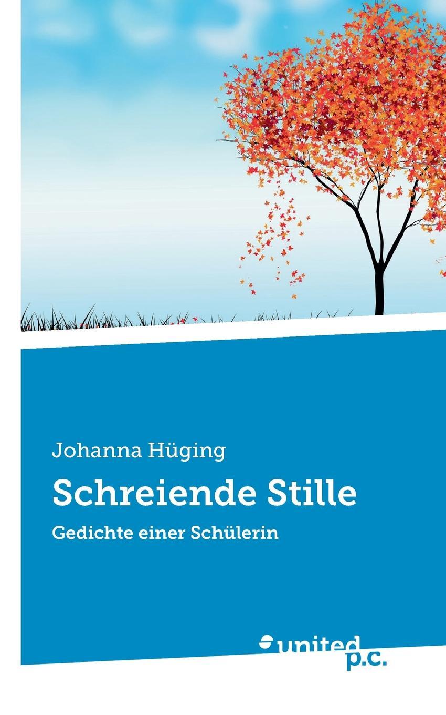 Johanna Hüging Schreiende Stille цены онлайн