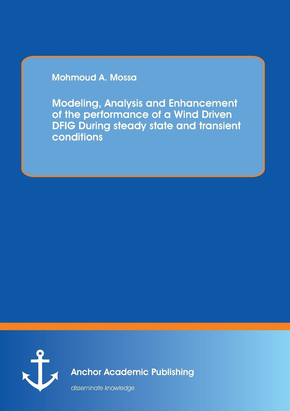 Mohmoud Mossa Modeling, Analysis and Enhancement of the performance of a Wind Driven DFIG During steady state and transient conditions 5 blades dc24v 500w aluminum alloy nylon wind power generator with wind controller for home ce iso tuv white wind generator