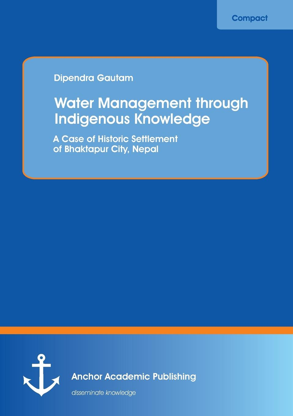Dipendra Gautam Water Management through Indigenous Knowledge. A Case of Historic Settlement of Bhaktapur City, Nepal kilian in the city of sin
