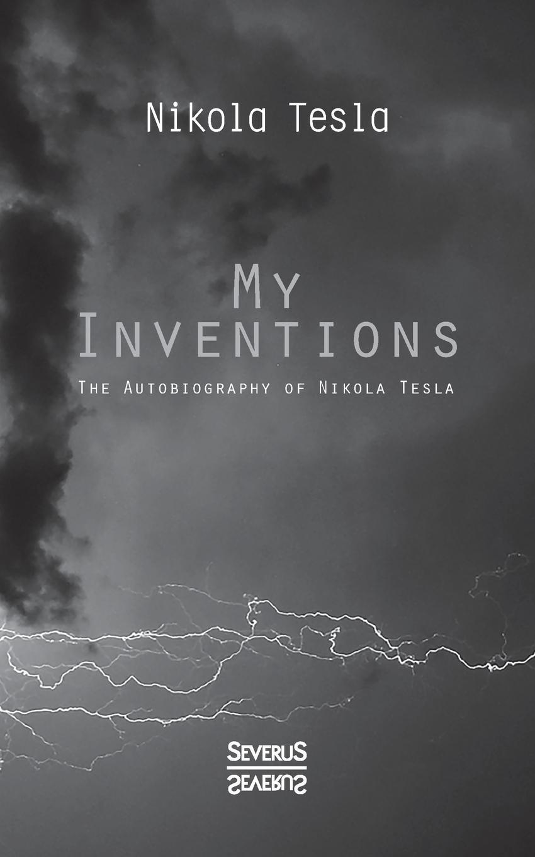 Nikola Tesla My Inventions inventions