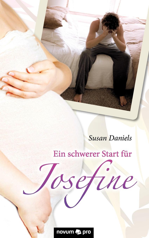 Daniels Susan Ein Schwerer Start Fur Josefine цена 2017