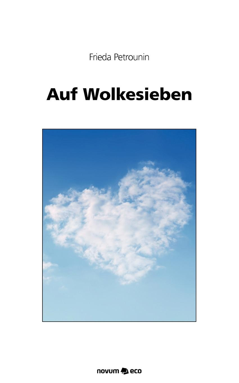 Frieda Petrounin Auf Wolkesieben толстовка quelle quelle 328583