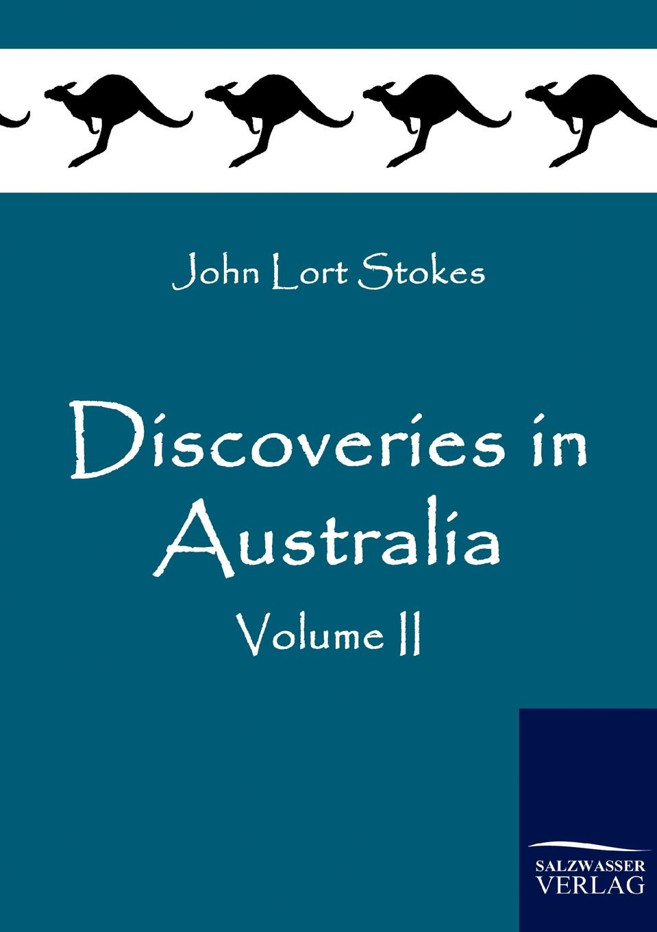 John Lort Stokes Discoveries in Australia john m leod voyage of his majesty s ship alceste along the coast of corea to the island of lewchew