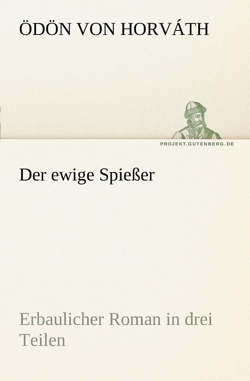 D. N. Von Horv Th, Odon Von Horvath Der Ewige Spiesser d n von horv th odon von horvath rund um den kongress