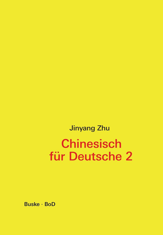 Jinyang Zhu Chinesisch fur Deutsche 2. Hochchinesisch fur Fortgeschrittene juri awerbach schachtaktik fur fortgeschrittene