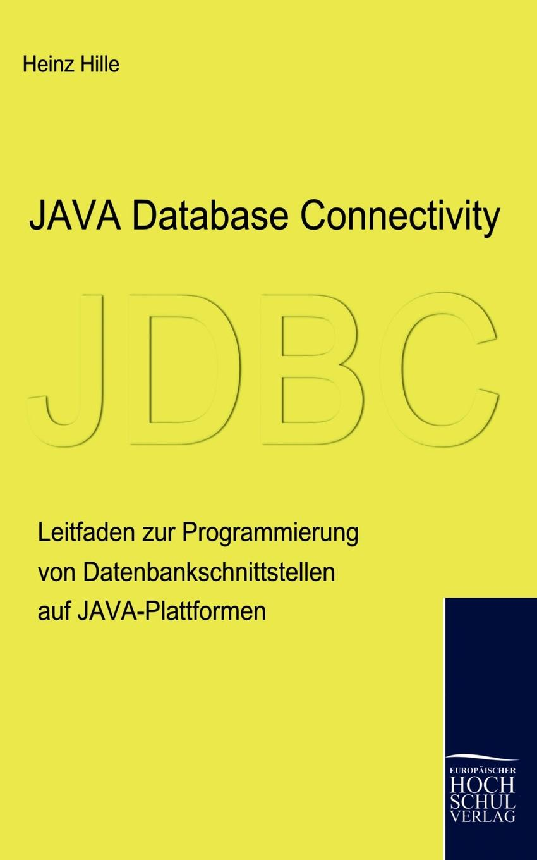 Heinz Hille Java Database Connectivity