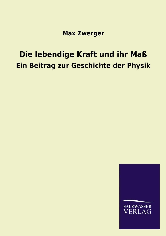 Max Zwerger Die Lebendige Kraft Und Ihr Mass wonderment the lisbeth zwerger collection