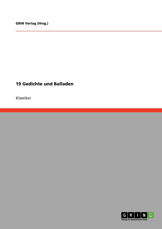 цена GRIN Verlag (Hrsg.) 19 Gedichte und Balladen онлайн в 2017 году