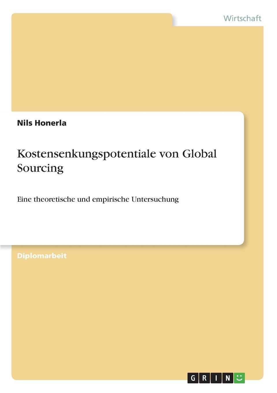 Nils Honerla Kostensenkungspotentiale von Global Sourcing hauke jensen global sourcing procurement in china