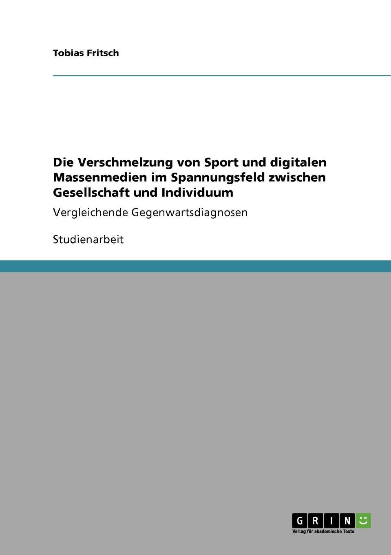 Tobias Fritsch Die Verschmelzung von Sport und digitalen Massenmedien im Spannungsfeld zwischen Gesellschaft und Individuum jennifer kunstreich abstrakter expressionismus informel individuum und gruppe