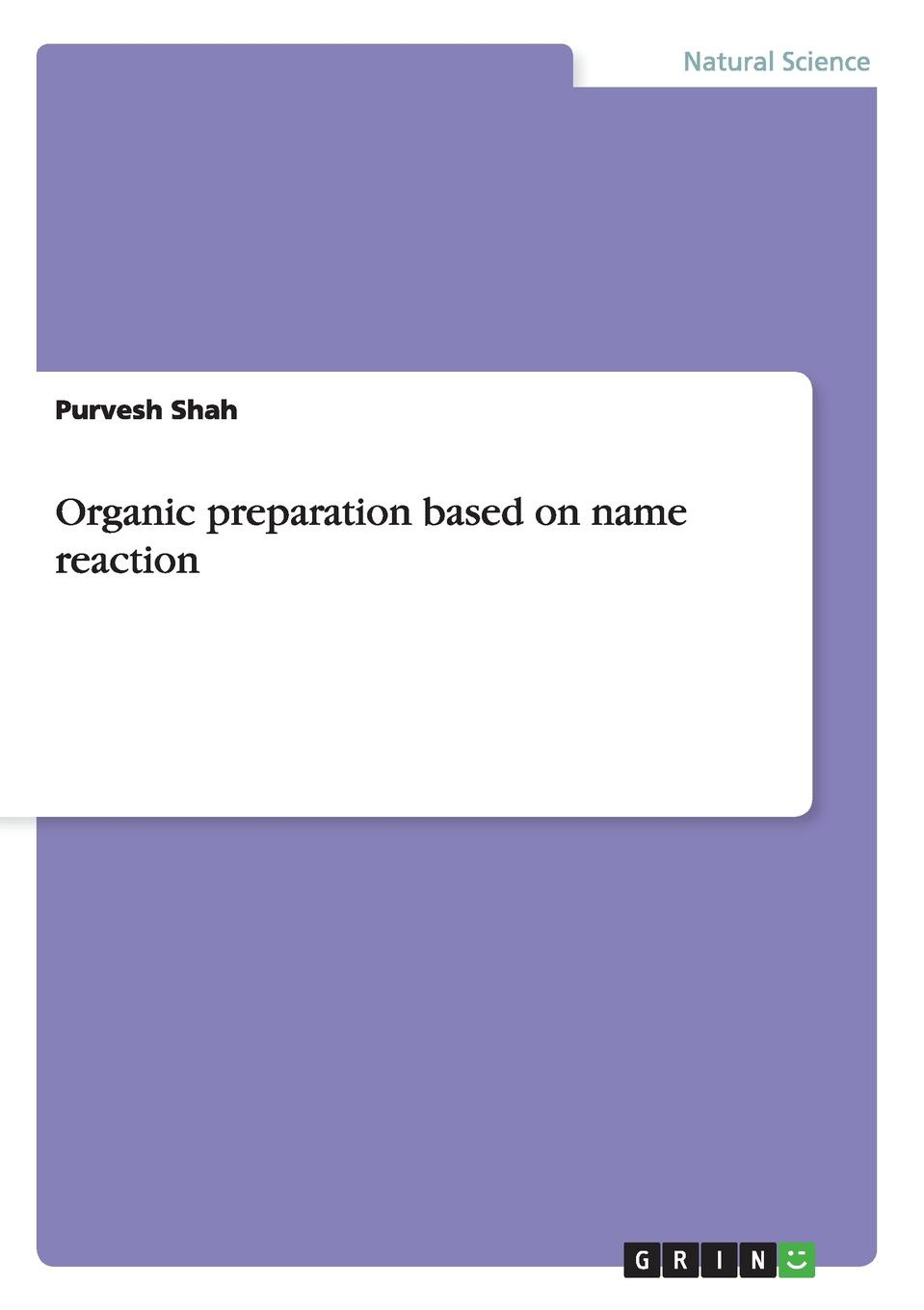 Purvesh Shah Organic preparation based on name reaction i i tolpeshta aluminum compounds in soils manual