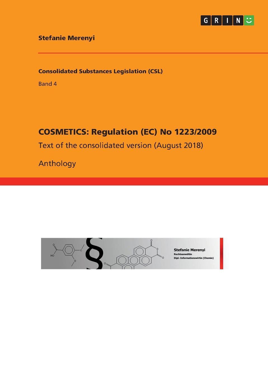 цены на Stefanie Merenyi COSMETICS. Regulation (EC) No 1223/2009  в интернет-магазинах