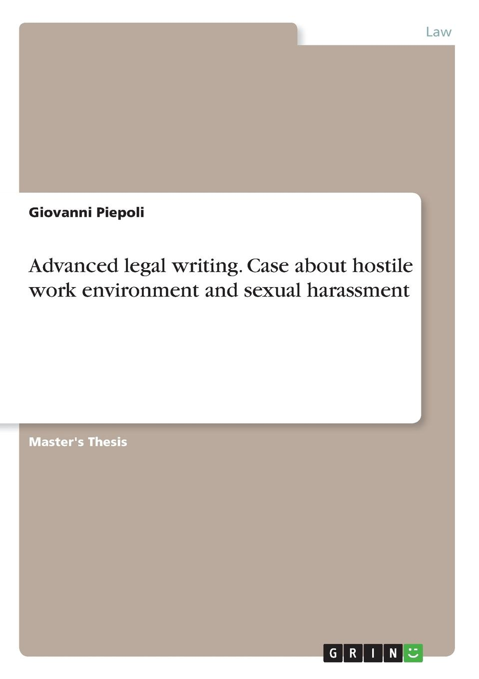 Фото - Giovanni Piepoli Advanced legal writing. Case about hostile work environment and sexual harassment agent based snort in distributed environment