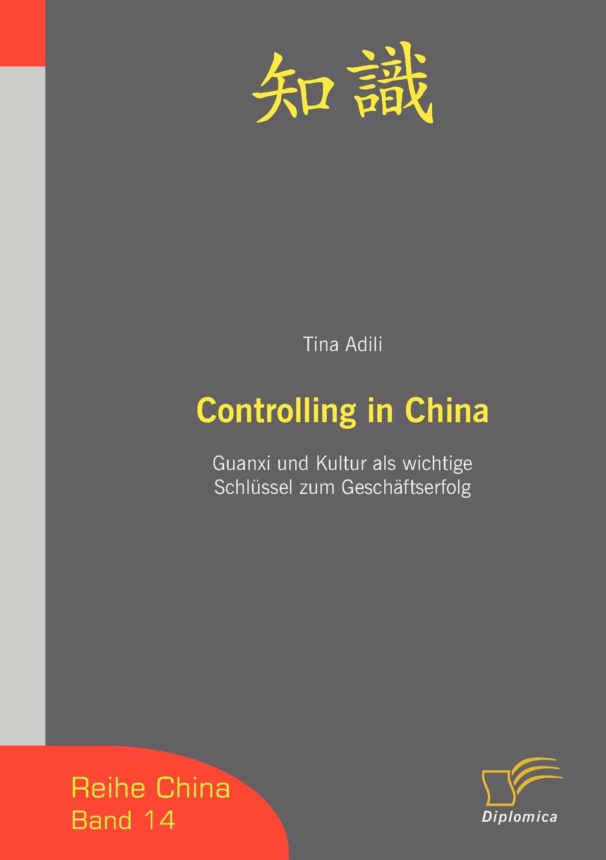 Tina Adili Controlling in China franz stolz spezifische anforderungen an das controlling in kmu