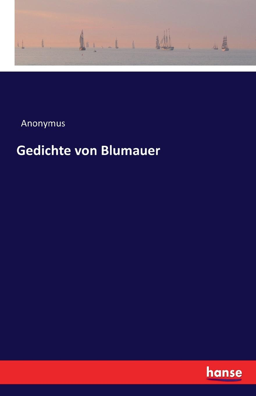 Anonymus Gedichte von Blumauer alois blumauer gedichte