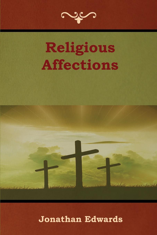 лучшая цена Jonathan Edwards Religious Affections