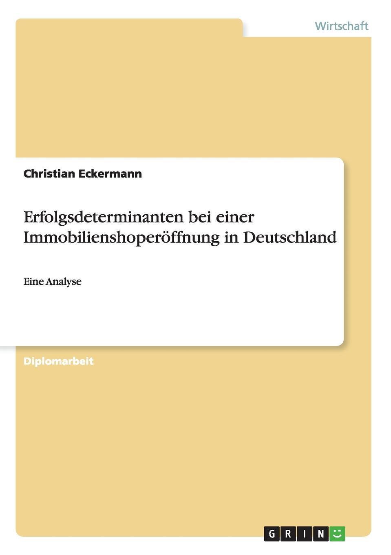 Christian Eckermann Erfolgsdeterminanten bei einer Immobilienshoperoffnung in Deutschland hermann von staff der befreiungs krieg der katalonier in den jahren 1808 bis 1814 t 2