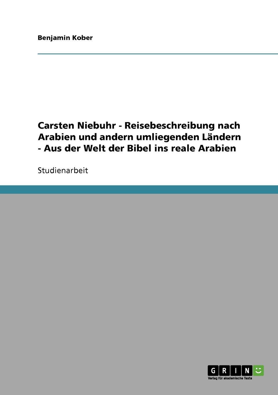Benjamin Kober Carsten Niebuhrs Reisebeschreibung nach Arabien und andern umliegenden Landern carsten siebert die charta als ausgangspunkt des volkerrechtlichen menschenrechtsschutzes