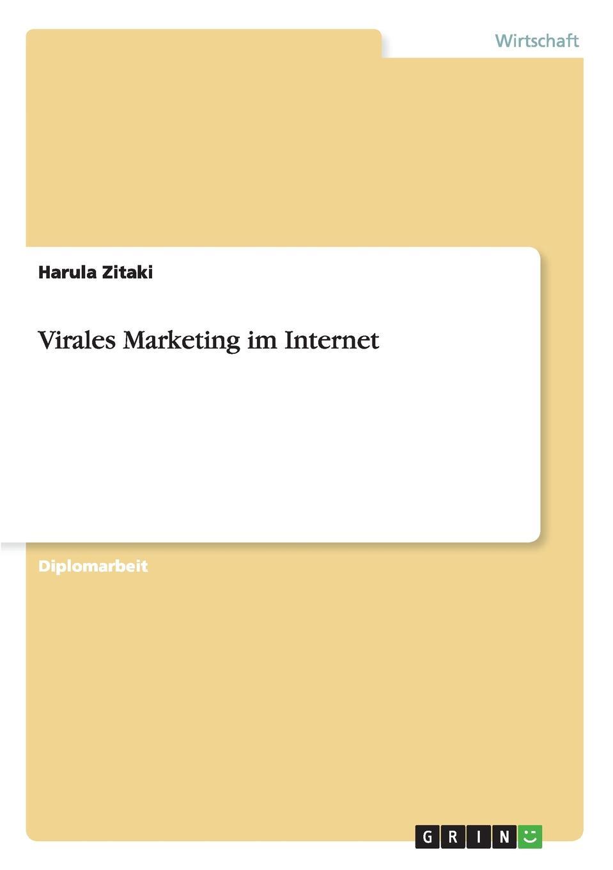 Harula Zitaki Virales Marketing im Internet scheffel tom grundlagen des mobile marketing voraussetzungen und technologien
