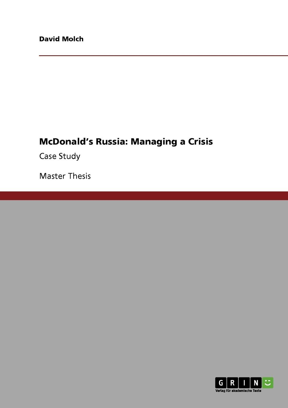 David Molch McDonald.s Russia. Managing a Crisis michael mcdonald this christmas live in chicago