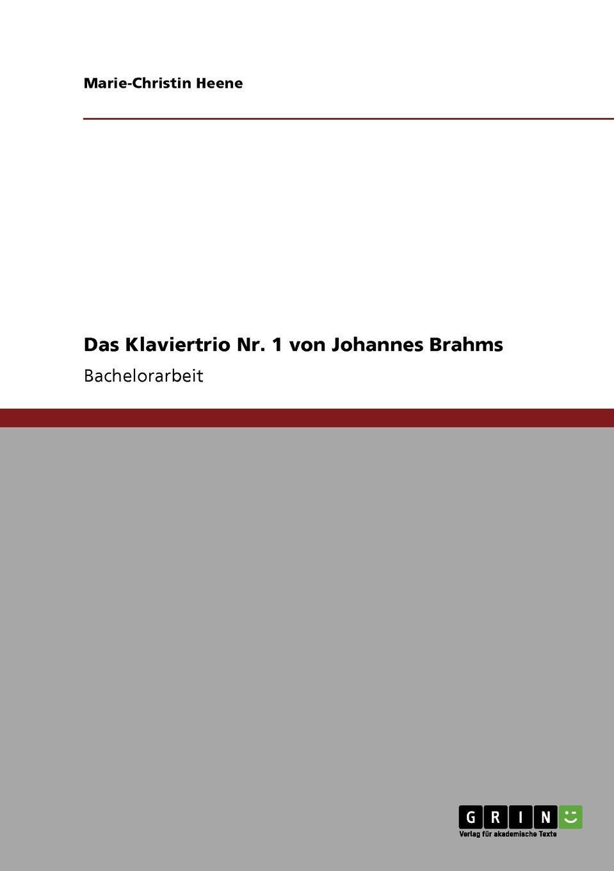 Marie-Christin Heene Das Klaviertrio Nr. 1 von Johannes Brahms clara schumann johannes brahms