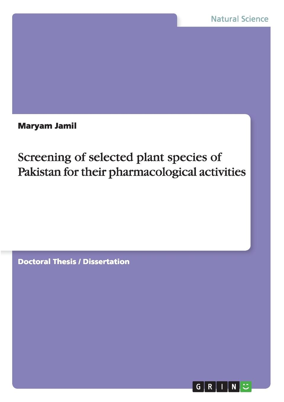 Maryam Jamil Screening of selected plant species of Pakistan for their pharmacological activities недорго, оригинальная цена