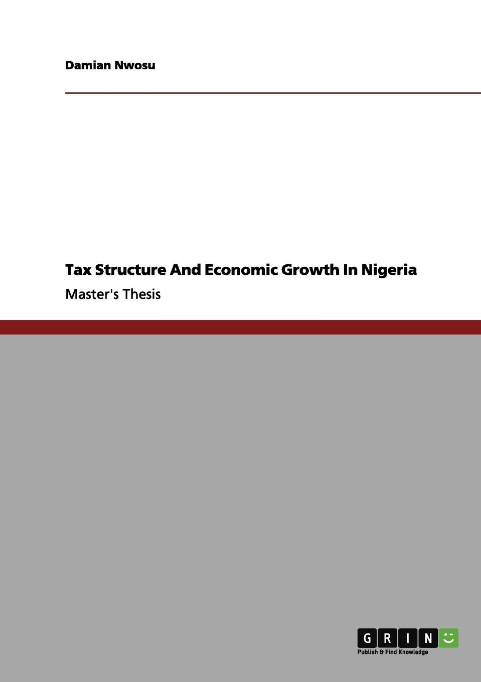 Damian Nwosu Tax Structure And Economic Growth In Nigeria t omay energy consumption and economic growth evidence from nonlinear panel cointegration and causality tests
