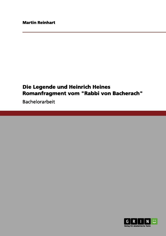 Martin Reinhart Die Legende und Heinrich Heines Romanfragment vom