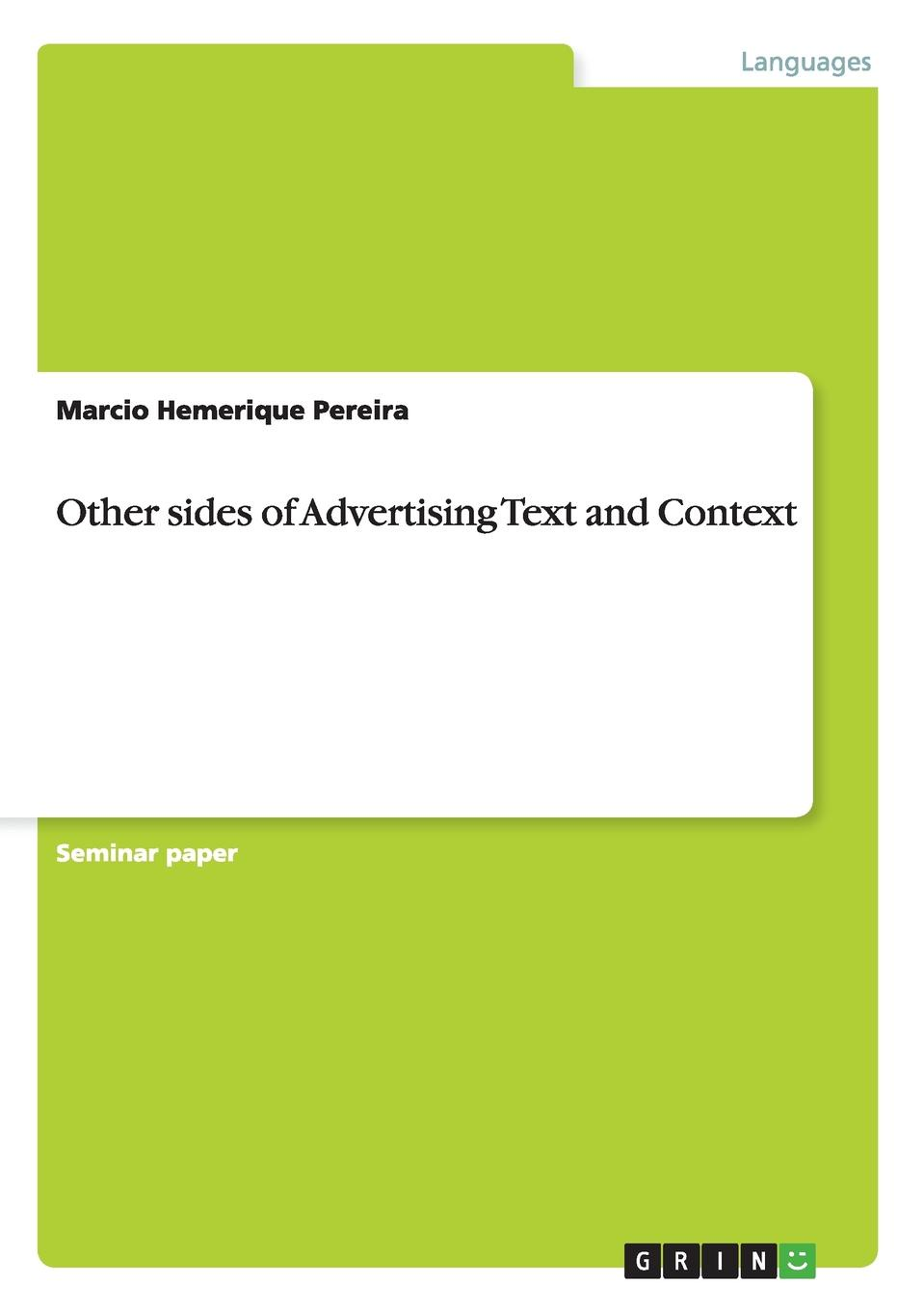 Marcio Hemerique Pereira Other sides of Advertising Text and Context pam brown to my very special son