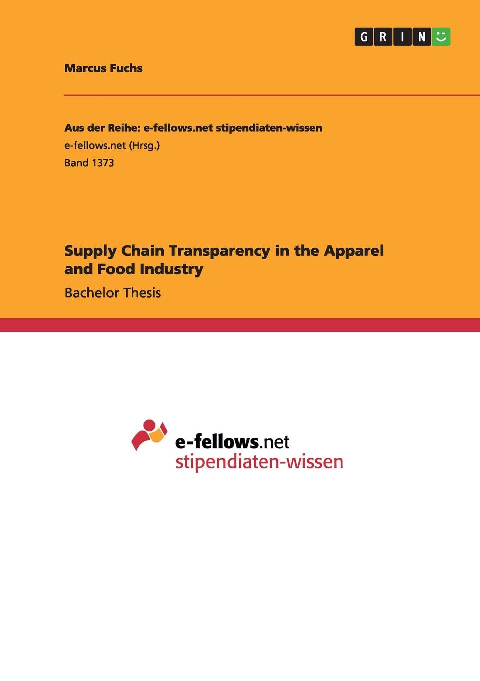 Marcus Fuchs Supply Chain Transparency in the Apparel and Food Industry цена